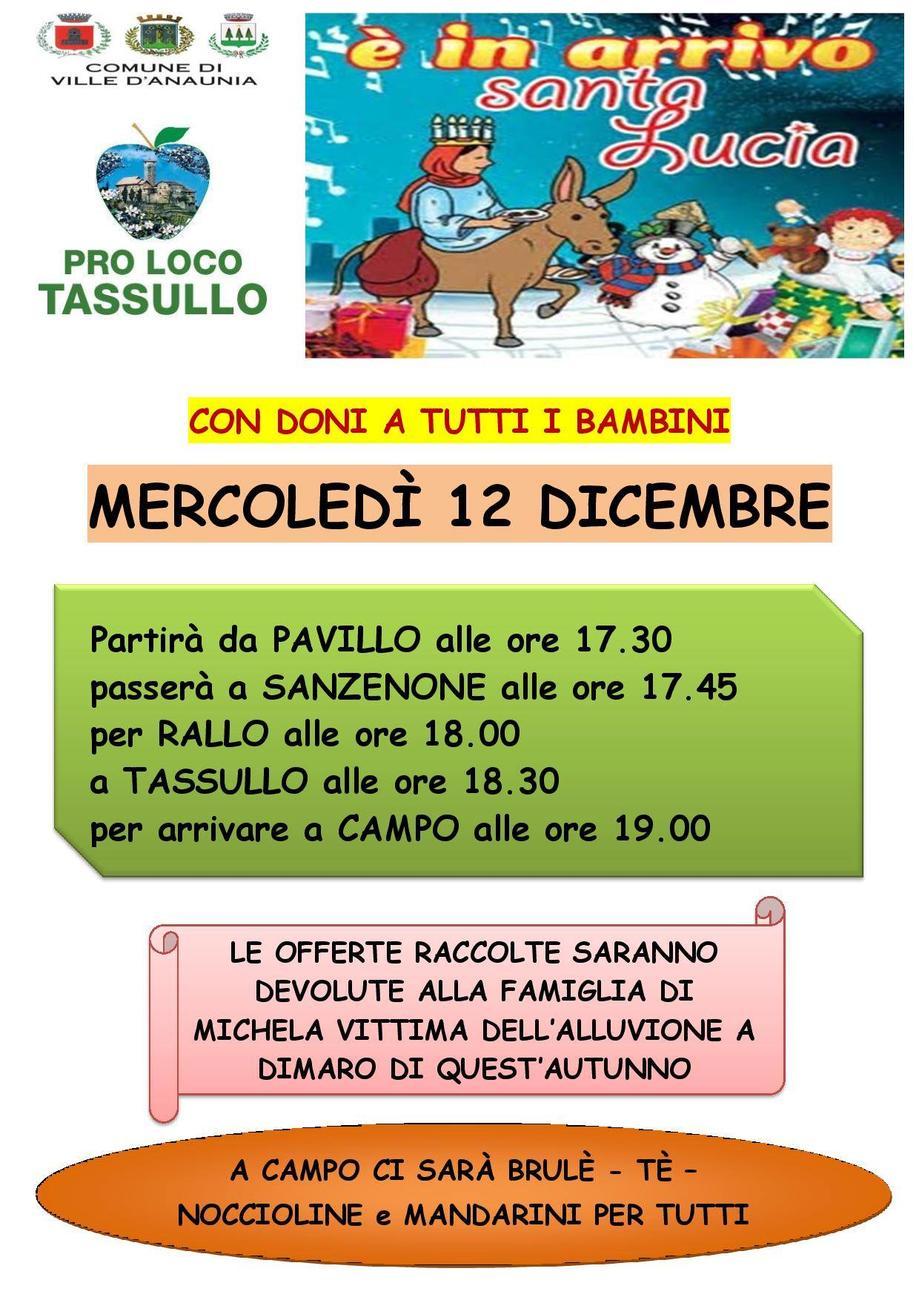 Pavillo, Sanzenone, Rallo, Tassullo, Campo: arriva Santa Lucia
